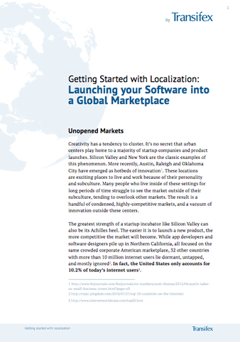A new whitepaper from Transifex draws attention to many oft overlooked markets and shows developers and product managers the benefits of localization and how to do it painlessly.
