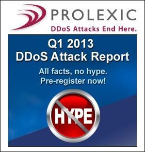 Prolexic's Q1 2013 DDoS Report show Average Attack Bandwidth up 718% and Average Packet-Per-Second Rate at 32.4 Mil…