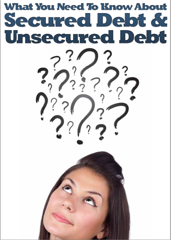 Advantage CCS White Paper on Secured & Unsecured Debt