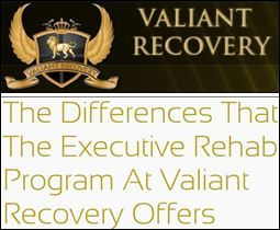 Valiant Recovery Introduces Executive Program to Its Rehabilitation Center