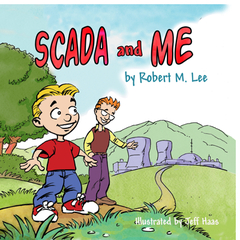 IT-Harvest Press publishes first children's book on SCADA and the importance of making it secure