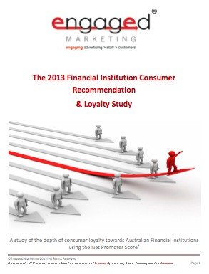 2013 Financial Institution Consumer Recommendation & Loyalty Study