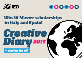"""Creative diary"" - IED International Master scholarships in Italy and Spain"