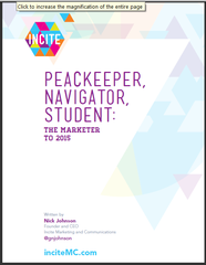 "New InciteMC white paper on ""The Future of the Marketer"" predicts turbulence, evolution for marketing executiv…"