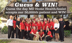 The MD Home Health Staff Invites You To Enter Its 50,000 Patient Contest