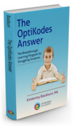 The OptiKodes Answer: The Breakthrough Learning Program for Struggling Students