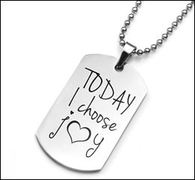Today I Choose Joy - Stainless Pendant 1 1/2 x 7/8 Inch
