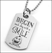 Begin Each Day with a Smile - Stainless Pendant 1 x 1 7/8 Inch