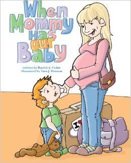 """When Mommy Has Our Baby"" Book Cover"