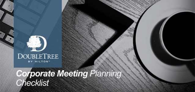 DoubleTree Downtown Pittsburgh outlines the steps of planning a corporate meeting.