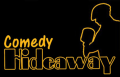Comedy Hideaway brings funny stand up comedians to the stage from Comedy Central, Showtime and HBO. The comedy club features standup comedy shows on Thursday, Friday and Saturday evening.