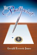 Mr. Ballpoint by Gerald Everett Jones - just released in hardcover and Kindle.