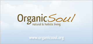 Announcing Organic Soul: A new, unique website that focuses on natural, pure, and sustainable living