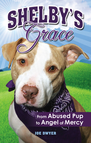 """Shelby's Grace: From Abused Pup to Angel of Mercy"""