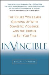 Invincible Is a Timely Release Providing Practical Solutions for Adults Who Experienced Domestic Violence as Children
