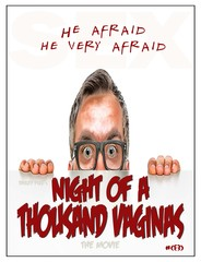 """Major Studio To Decide By Years End On """"Night Of A Thousand Vaginas"""" The Movie"""
