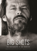 Book Cover for Guy Webster's BIG SHOTS:  ROCK LEGENDS AND HOLLYWOOD ICONS