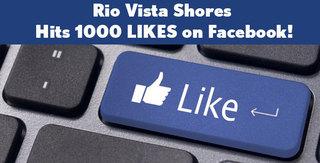 Rio Vista Shores Hits 1000 LIKES on Facebook