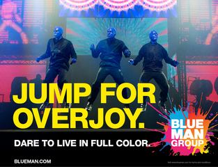 Blue Man Productions Launches Daring New Brand Campaign in Partnership with Oberland