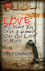 "Lowenkopf's ""Love Will Make You Drink…"" Wins at the Los Angeles Book Festival"