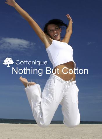 Cottonique Nothing But Cotton