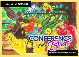 "Ravencrest Publishing releases #childrensbook ""Conference of the Birds"" New Book by J Nicholas add…"