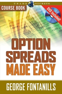 Marketplace Books Releases Option Spreads Made Easy by George Fontanills