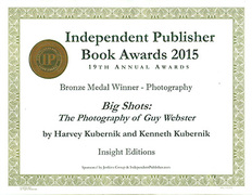 BIG SHOTS; The Photography of Guy Webster is now the 2015 Independent Publishers Book Awards 2015 Bronze Medal Winner for Photography.