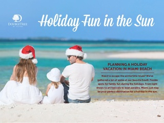 Start Planning Your Holiday Vacation to Miami Beach with Help from the DoubleTree Ocean Point Resort & Spa