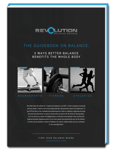 Discover all the benefits to better balance with help from Revolution Balance Boards.