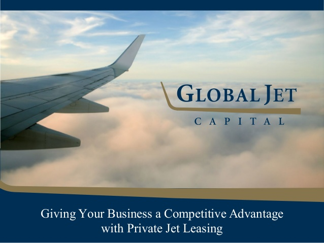 Global Jet Capital Explores The Competitive Advantages Of Private Jet Leasing