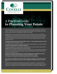 Start Properly Planning Your Estate with Help from Covelli Law Offices