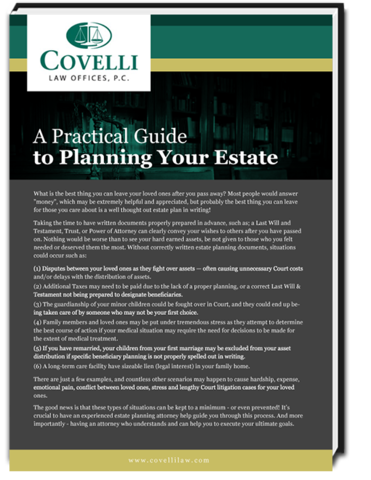 Start planning your estate today with help from the estate planning attorneys at Covelli Law Offices.
