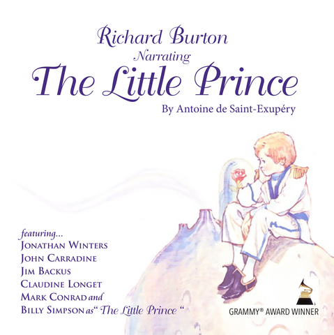 """""""The Little Prince"""" Grammy Award winner, narrated by Richard Burton, now on iTunes."""