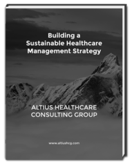 ALTIUS Offers Free Guidebook for Physician Practices Striving to Build a More Sustainable Management Strategy