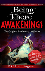 A New Age Dawns in Sci-fi Action Fantasy with RC Henningsen's launch of Being There Awakenings- a True Fan Interact…