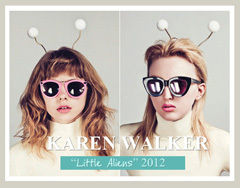 "Karen Walker Sunglasses SS 2012 ""Little Aliens"""