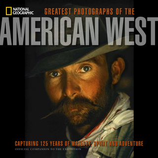 "Cover of companion book to the exhibition 'National Geographic Greatest Photographs of the American West"" (© William Albert Allard/National Geographic Stock)"