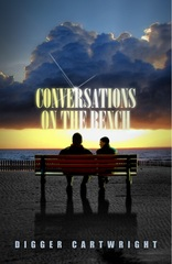 Conversations on the Bench by Award-Winning Mystery Author Digger Cartwright Wins Book Excellence Award