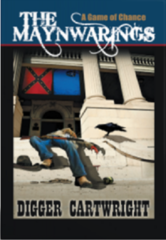 The Maynwarings: A Game of Chance by Award-Winning Mystery Author Digger Cartwright Finalist in Book Excelle…