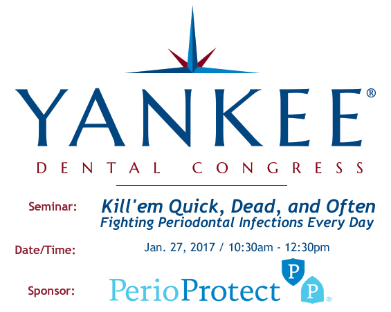 Perio Protect Course at the Yankee Dental Congress