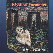 """Mystical Encounter"" CD cover for the Songs from Changeling;s Return."""