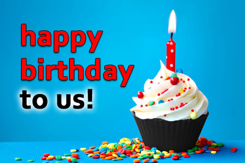 It's our Birthday and we want you to celebrate!