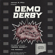 Demo Derby 45 rpm sleeve for the title song by Travis Pike, arranged by Arthur Korb, and performed by the Rondels
