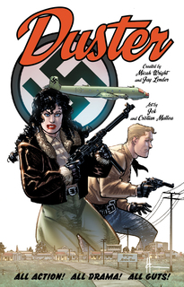 "Cover to the upcoming graphic novel, ""Duster"""