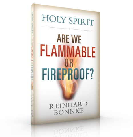 """""""Holy Spirit: Are We Flammable or Fireproof?"""" by Reinhard Bonnke"""