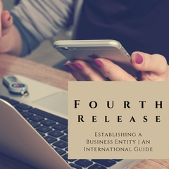 ILN Announces Fourth Release - 'Establishing a Business Entity: An International Guide'