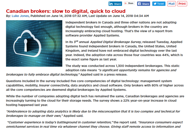 Independent brokers in Canada and three other nations are not adopting digital technology fast enough, although brokers in the country are increasingly embracing cloud hosting...