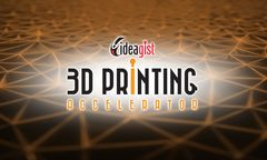IdeaGist 3D Printing Accelerator