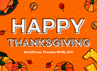 50% OFF for 10 Premium WordPress Themes - Thanksgiving Sale